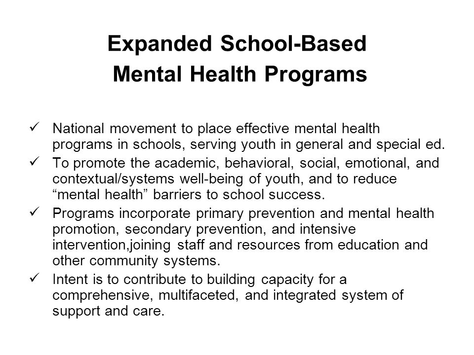 the importance of school programs for mental health care City hospital system is expanding children's mental health programs school, certainly in health care importance of early childhood mental health.