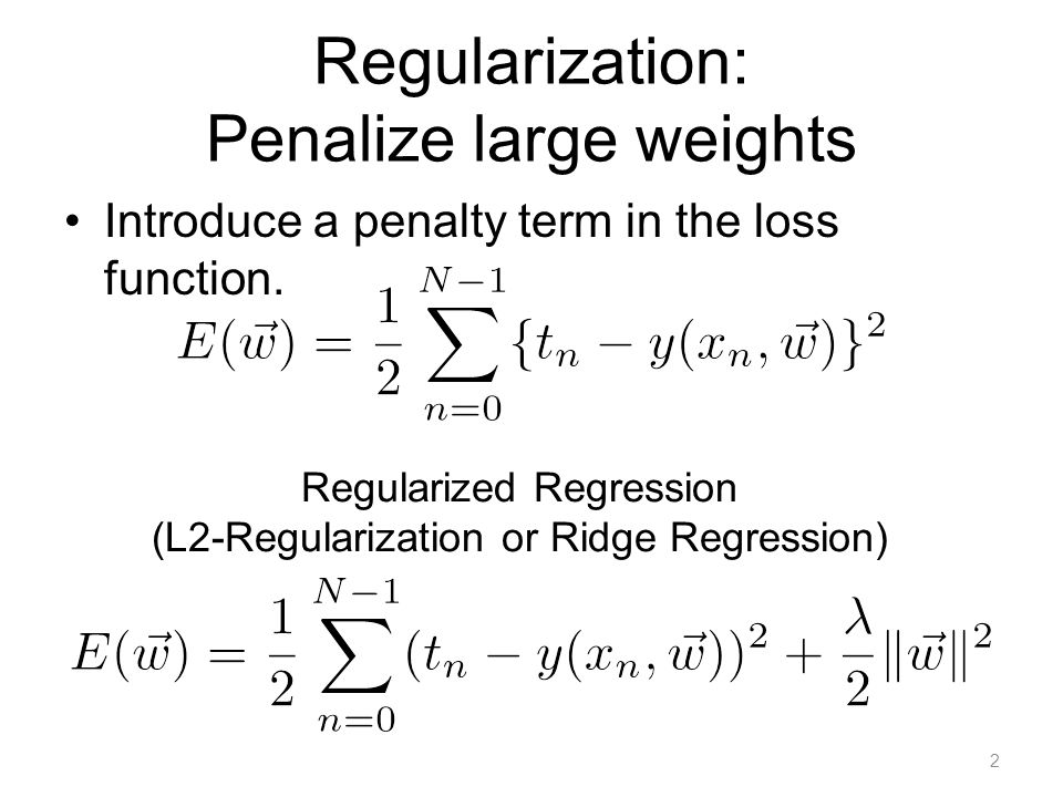 More regularization The penalty term defines the styles of regularization. L2-Regularization. L1-Regularization.