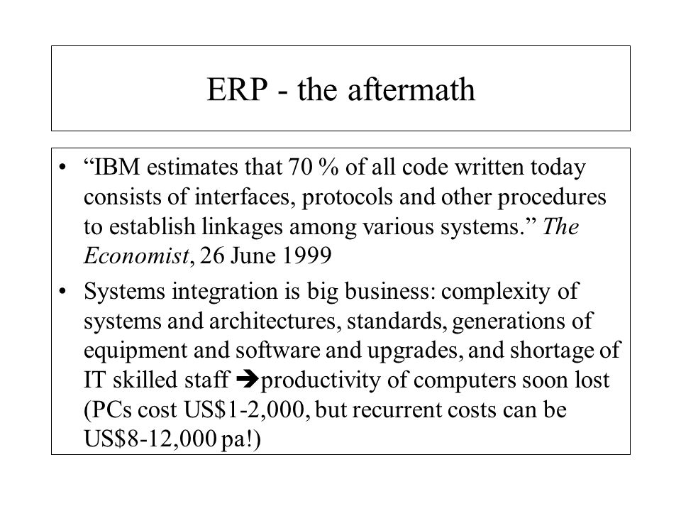 ERP - the aftermath
