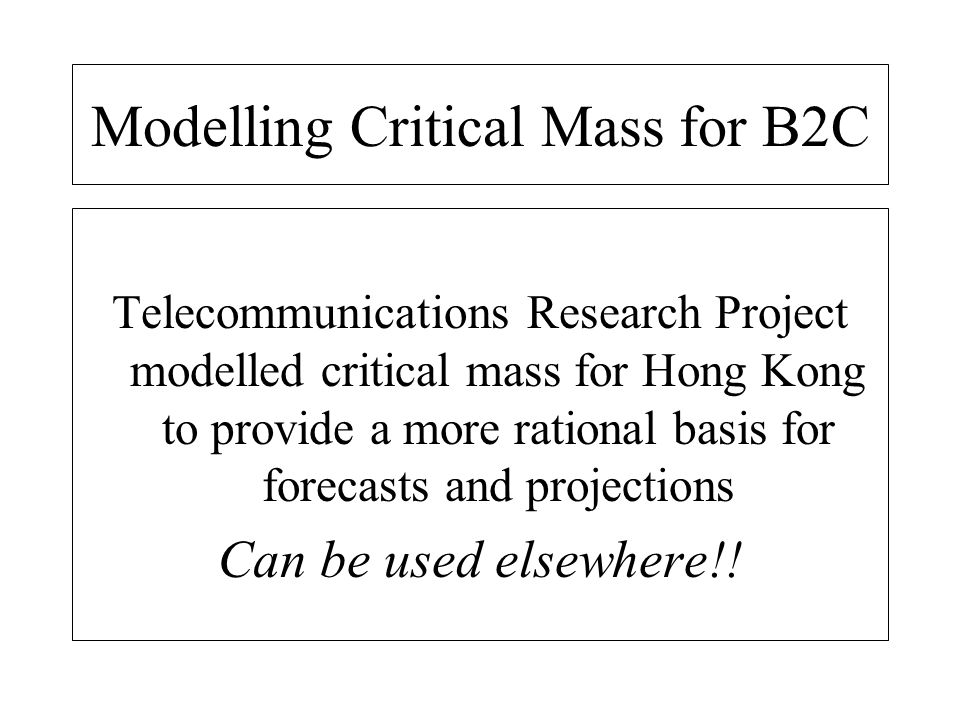 Modelling Critical Mass for B2C