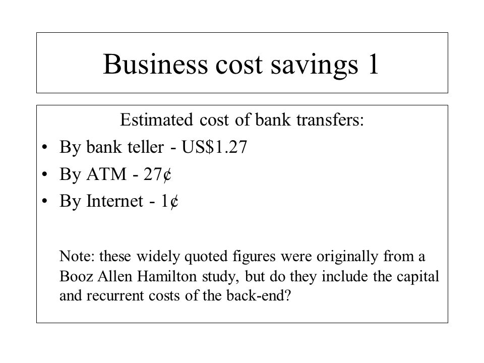 Estimated cost of bank transfers: