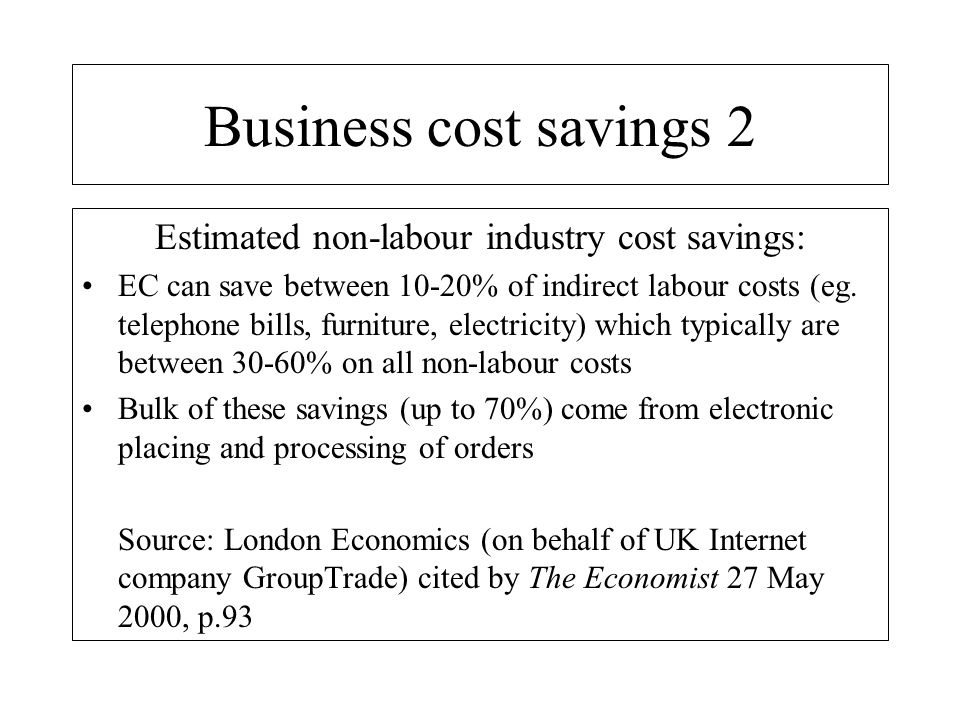 Estimated non-labour industry cost savings: