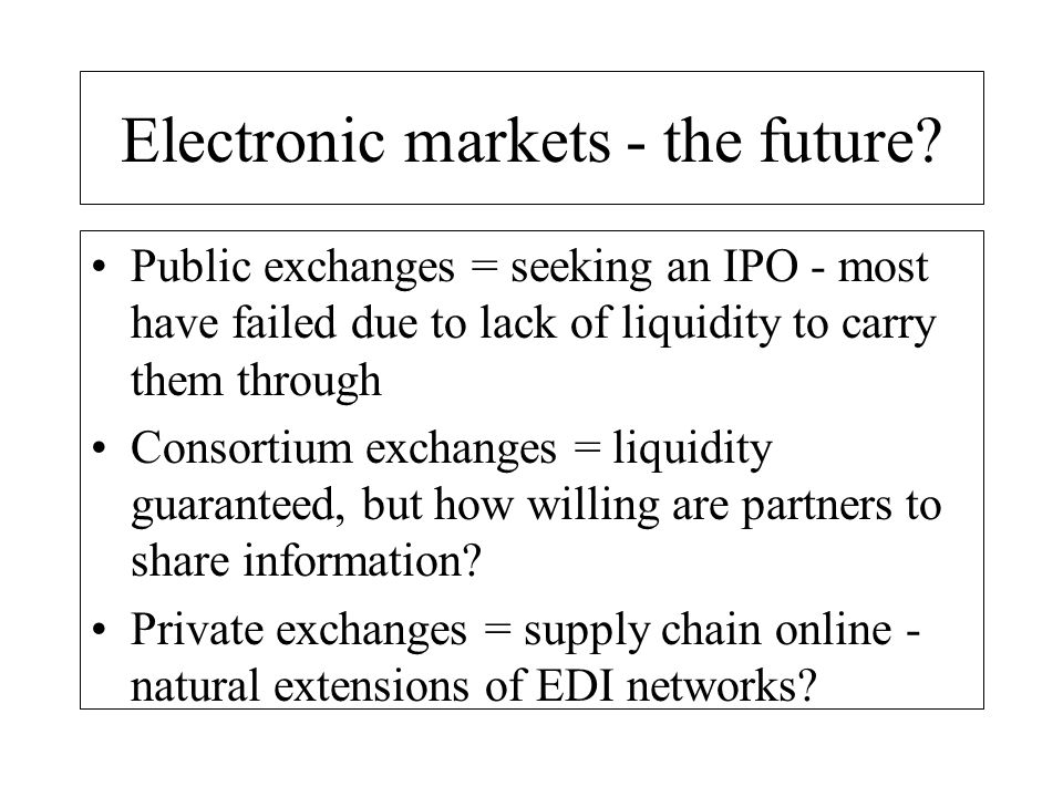 Electronic markets - the future