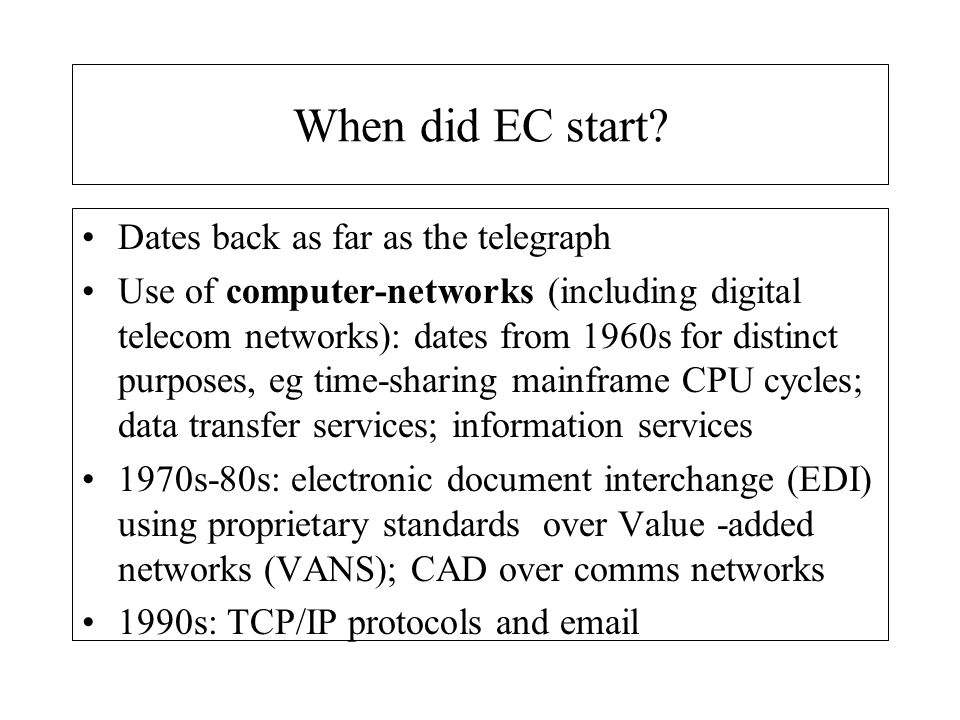 When did EC start Dates back as far as the telegraph