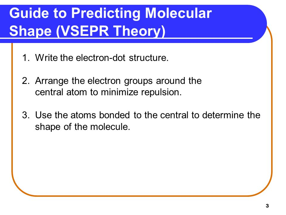 Guide to Predicting Molecular Shape (VSEPR Theory)