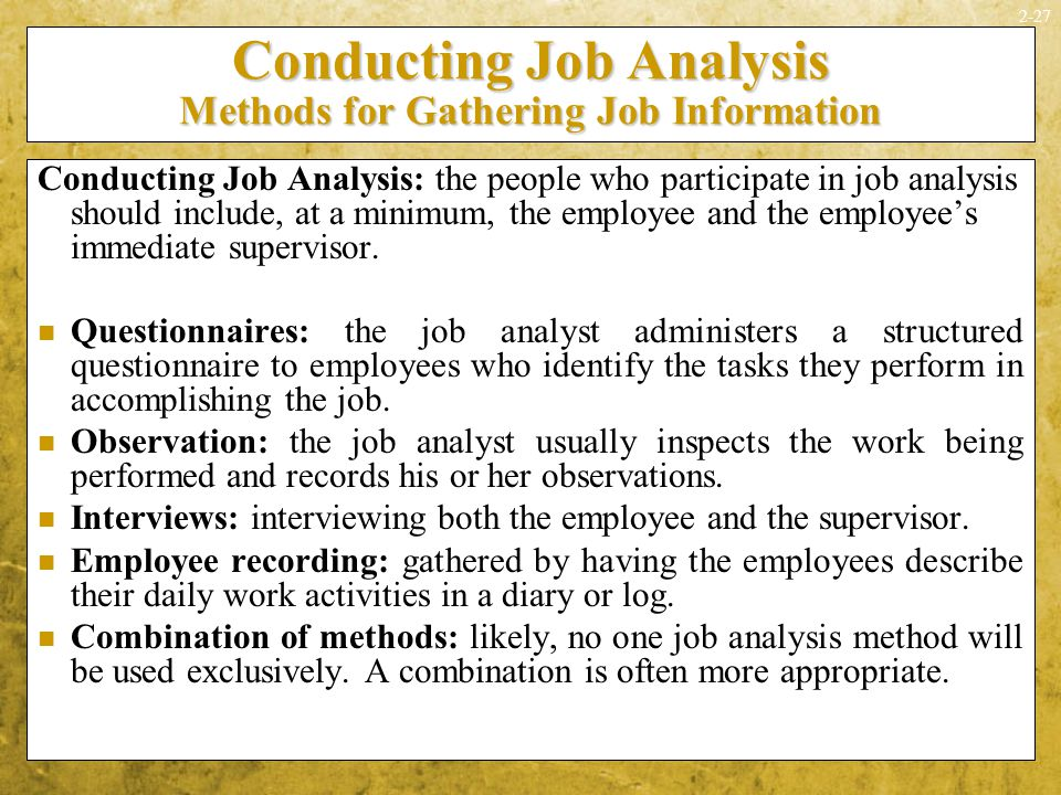 conducting job analysis In last article we have discussed the benefits of job analysis today we will discuss the steps or methods or processes involved in job analysis.