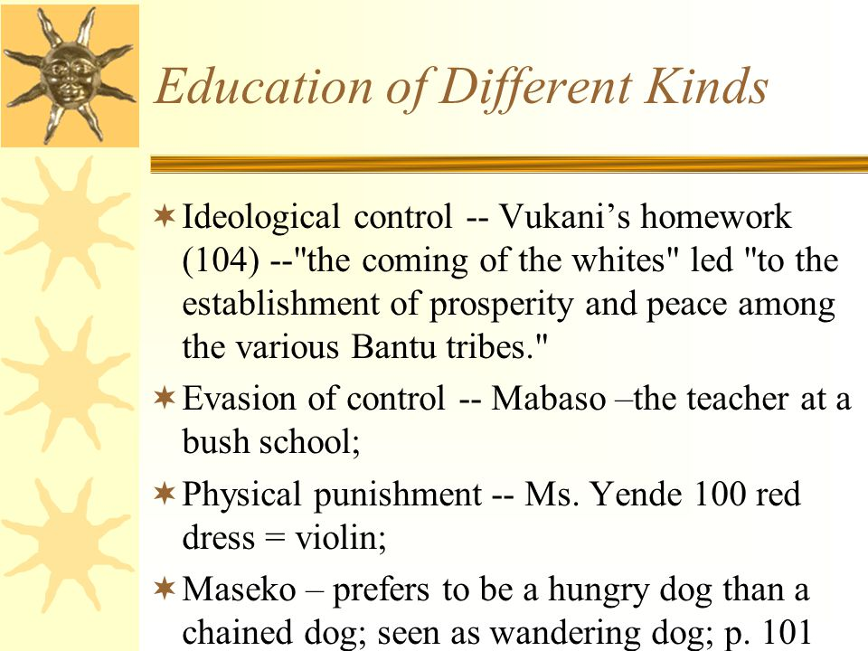 Education of Different Kinds