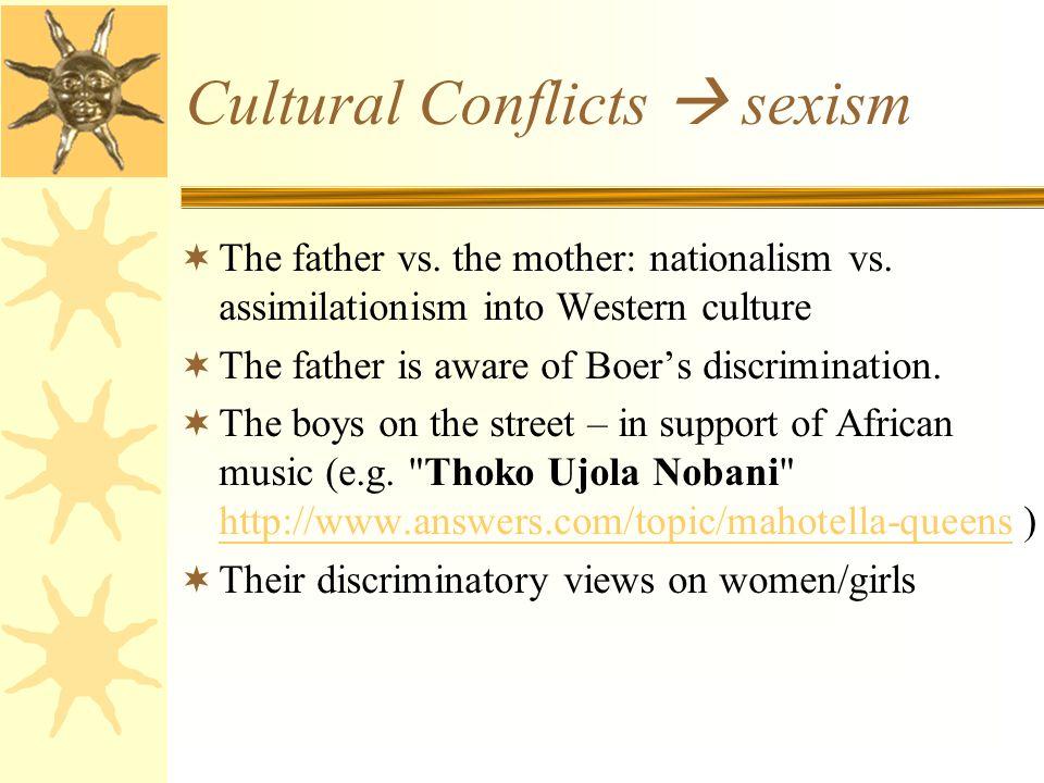 Cultural Conflicts  sexism