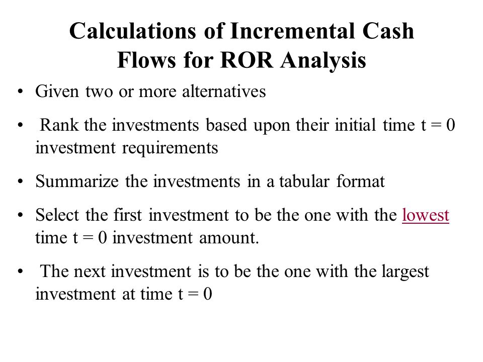 Calculations of Incremental Cash Flows for ROR Analysis