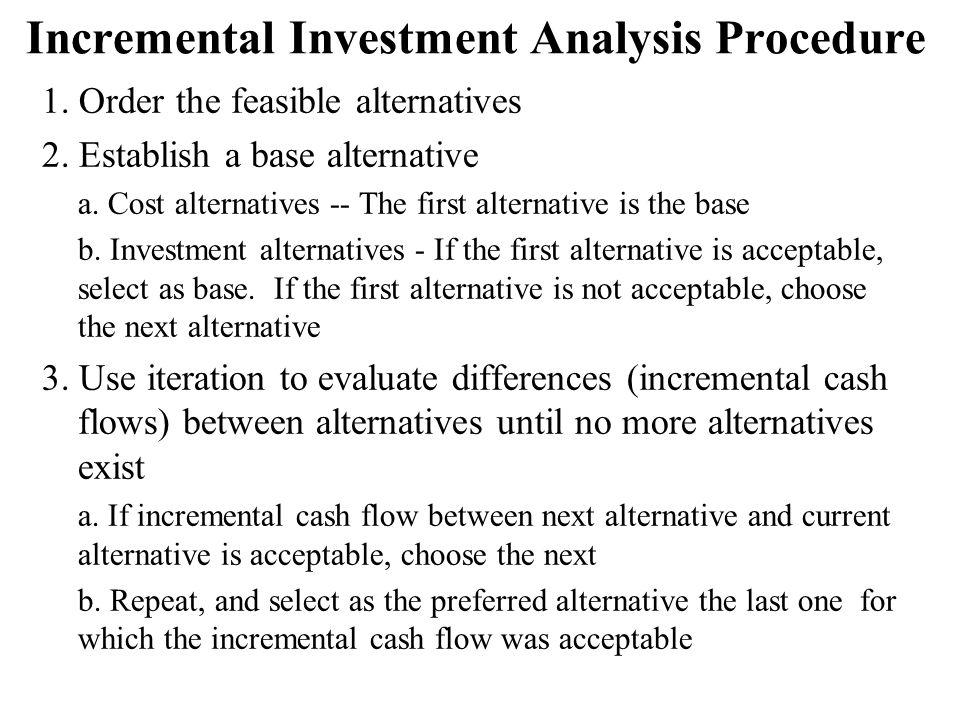 Incremental Investment Analysis Procedure