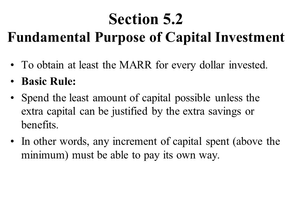 Section 5.2 Fundamental Purpose of Capital Investment