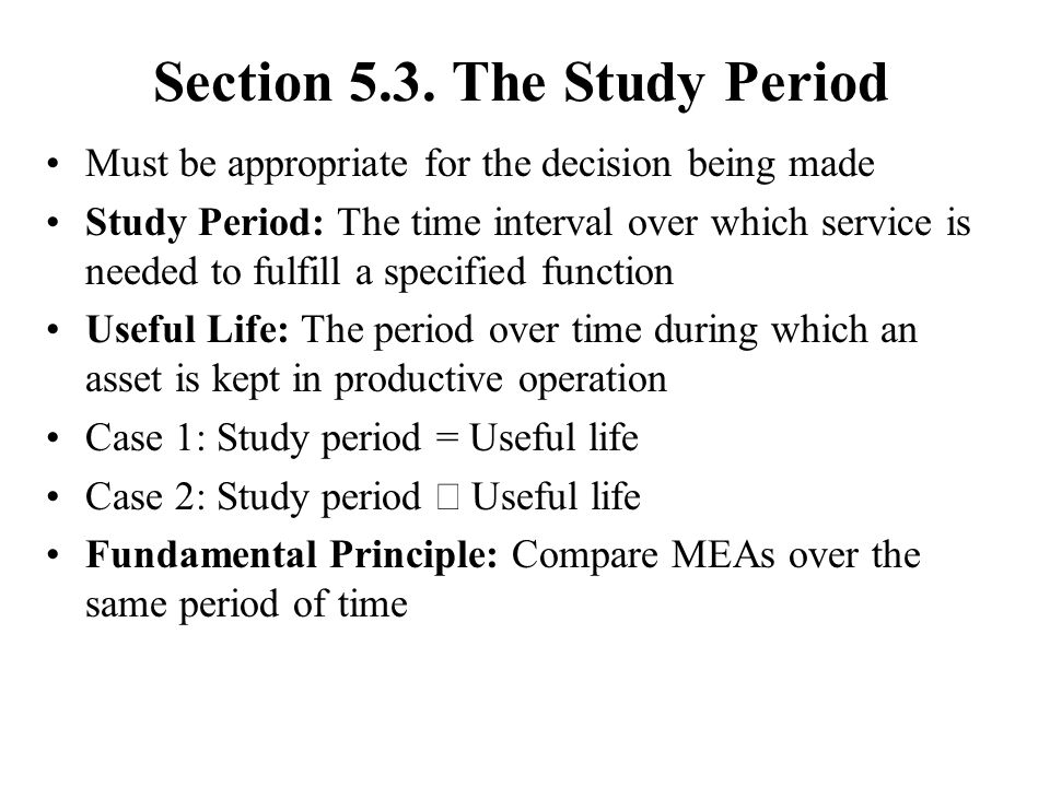 Section 5.3. The Study Period