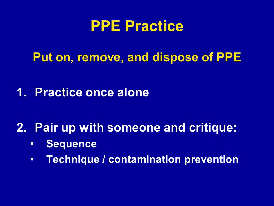procedure for disposal of used ppe Personal protective equipment is special equipment you wear to create a barrier between you and germs  remove and dispose of ppe safely to protect others from.