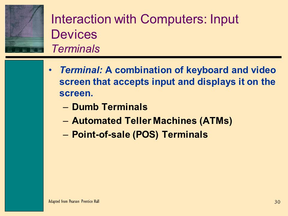 Interaction with Computers: Input Devices Terminals