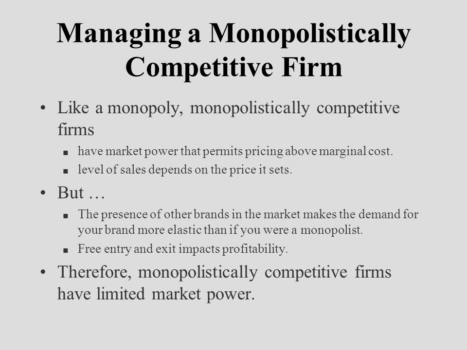 Managing a Monopolistically Competitive Firm
