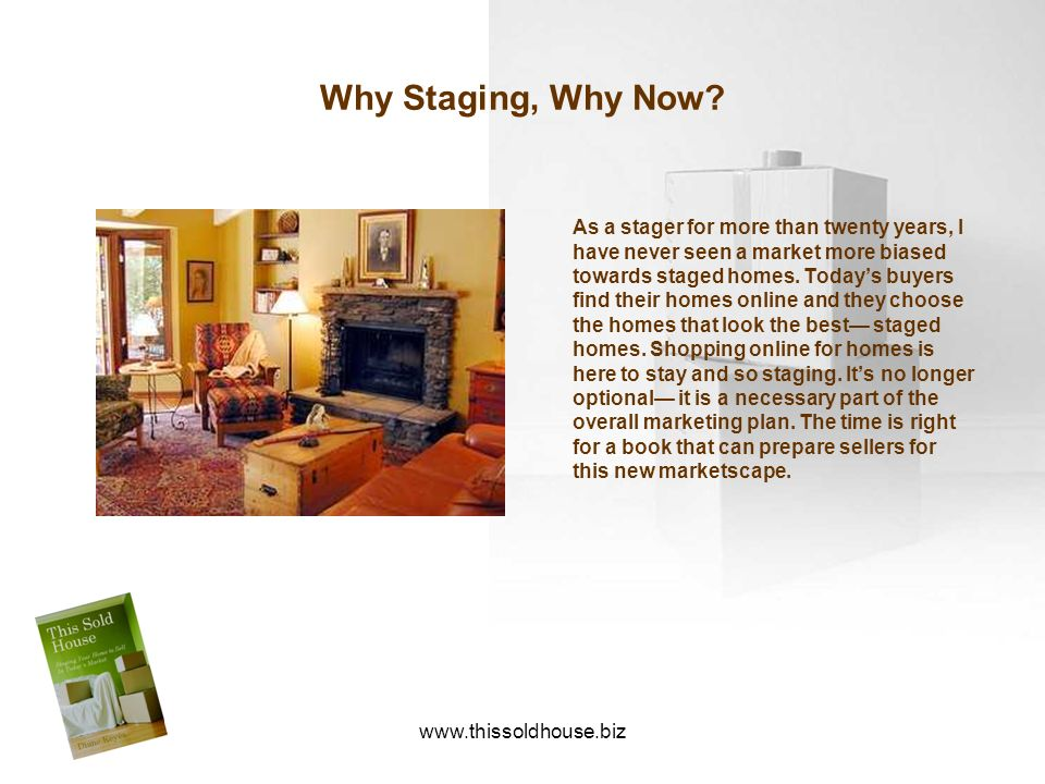 Why Staging, Why Now