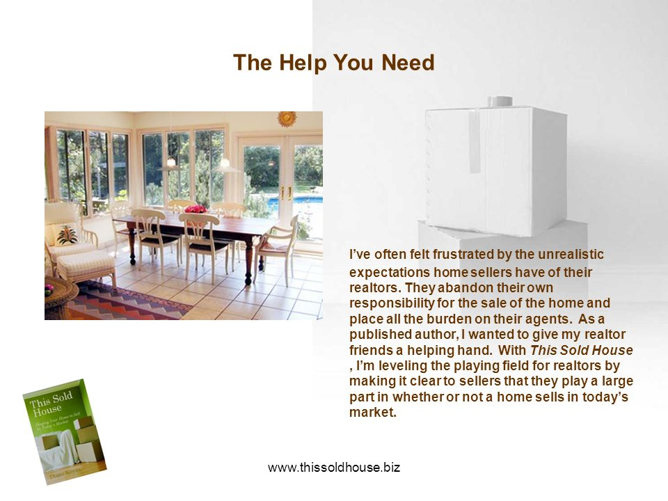 The Help You Need
