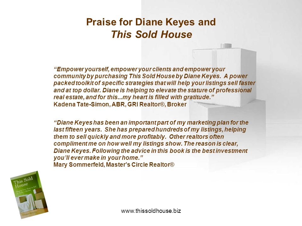 Praise for Diane Keyes and This Sold House