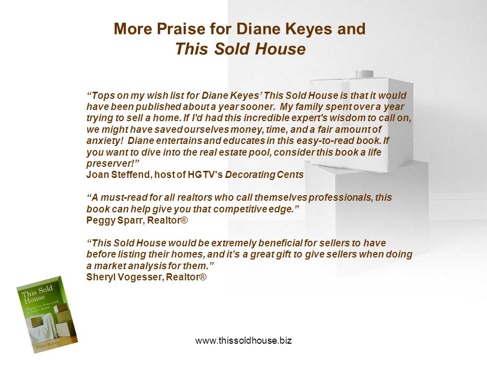More Praise for Diane Keyes and This Sold House