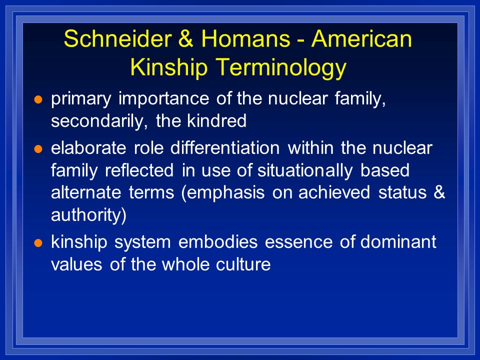 kinship systems of the san tribes Three affilliated tribes mandan, hidatsa, arikara nation kinship relationships and expectations kinship relationship types.