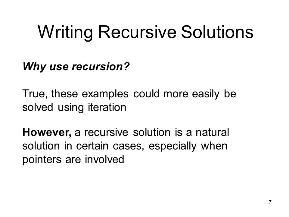 recursive writing Writing goes all ways: forwards, backwards, sideways, over there, and over here in fact, the only piece of the writing process that occurs at a set point in time is publishing.
