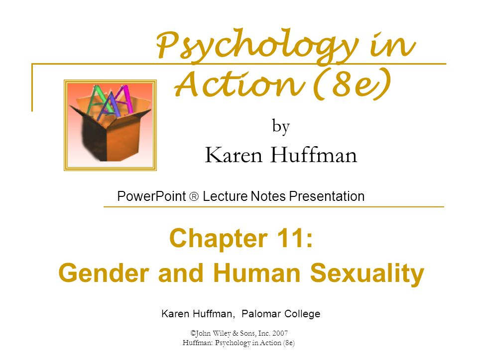 Psychology in Action (8e) by Karen Huffman - ppt download