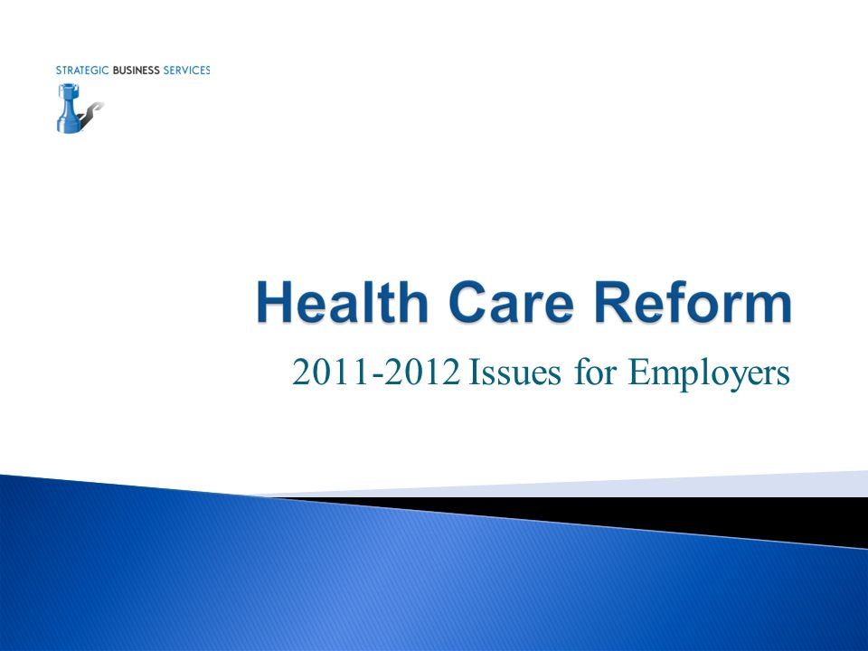 2011-2012 Issues for Employers