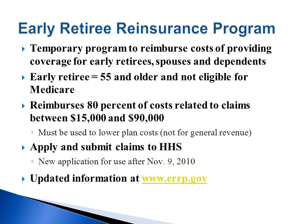 Early retiree = 55 and older and not eligible for Medicare