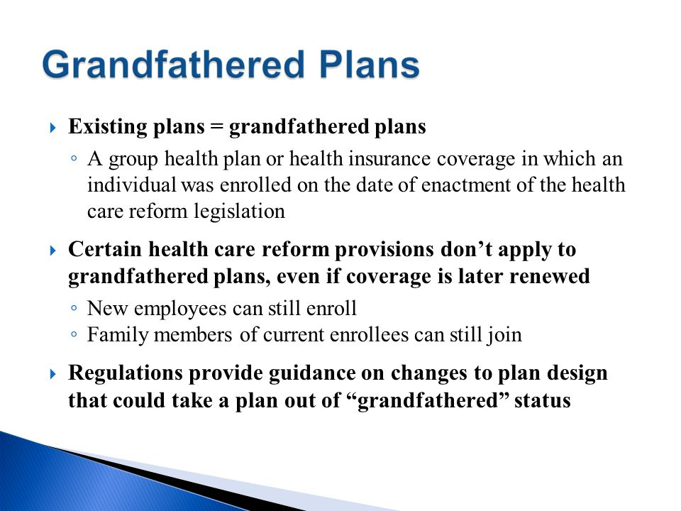 Existing plans = grandfathered plans