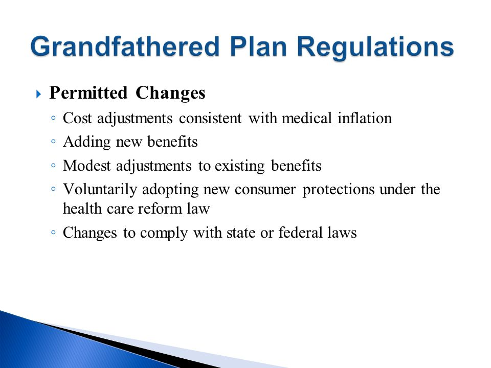 Permitted Changes Cost adjustments consistent with medical inflation