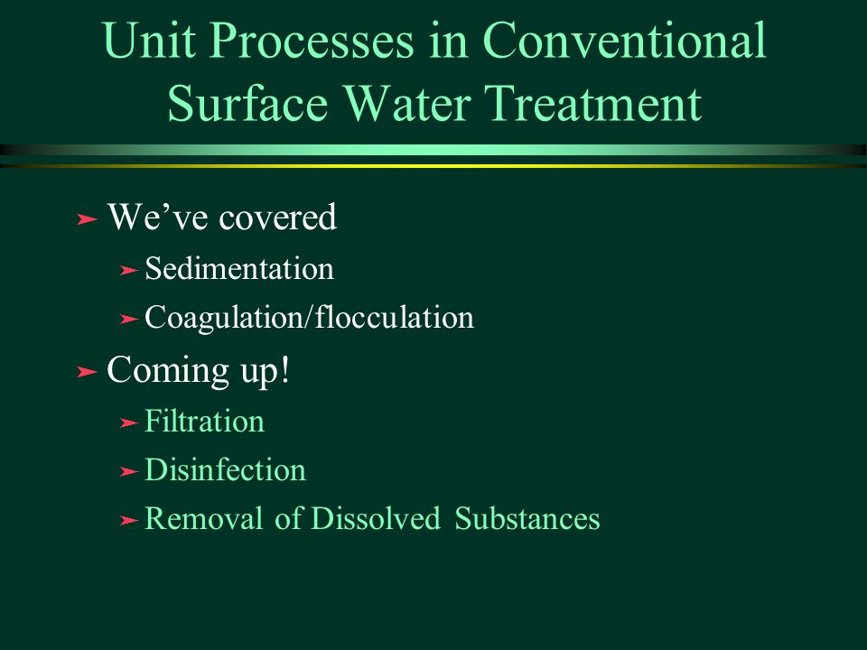 Unit Processes in Conventional Surface Water Treatment