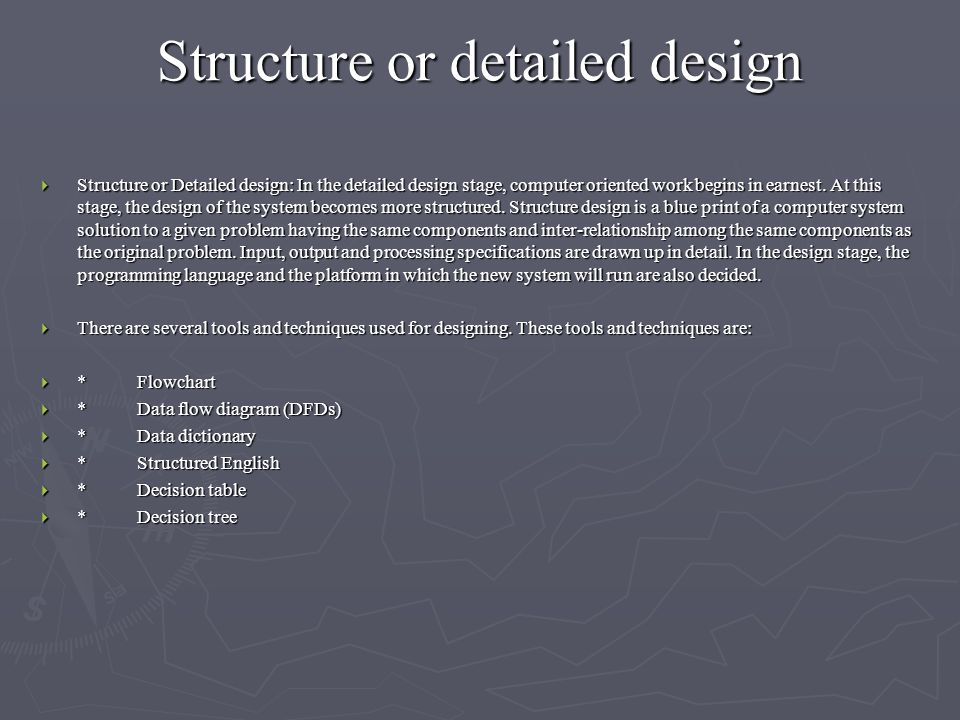 Structure or detailed design
