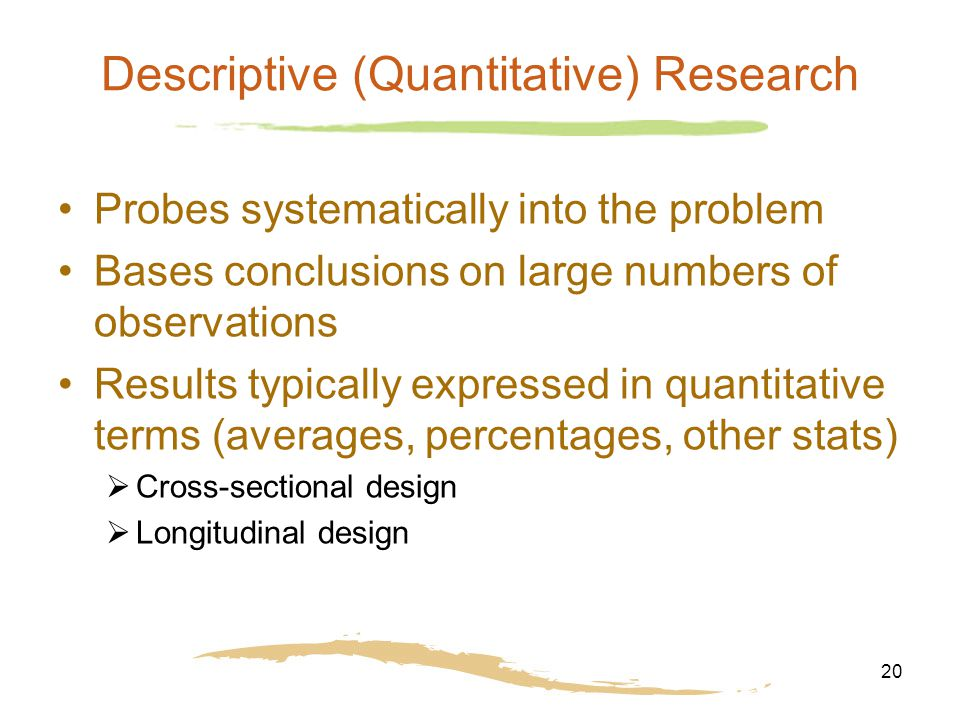 descriptive quantitative research Descriptive statistics are used to describe the basic they form the basis of virtually every quantitative analysis in a research study we may have.