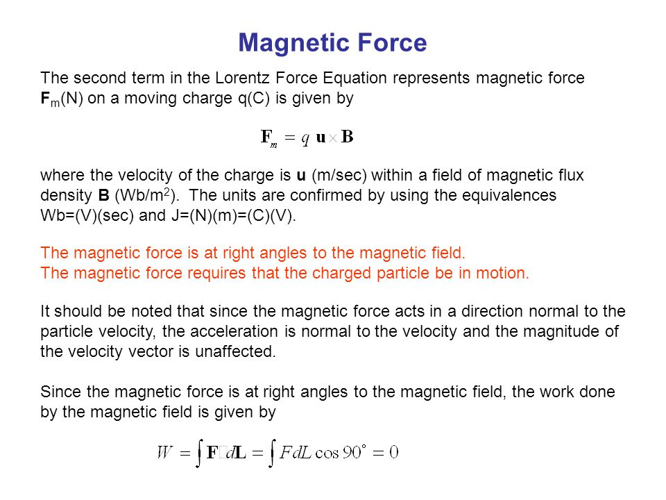the electromagnetic force an equation Electromagnetism on physics for the 4 maxwell equations and the lorentz equation describe all if you put another charge in the field it experiences a force.