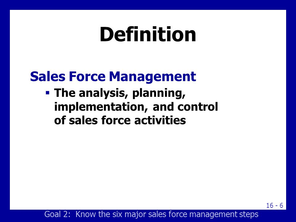 sales force management The sales training center offers sales management training courses that help improve your sales force management skills.