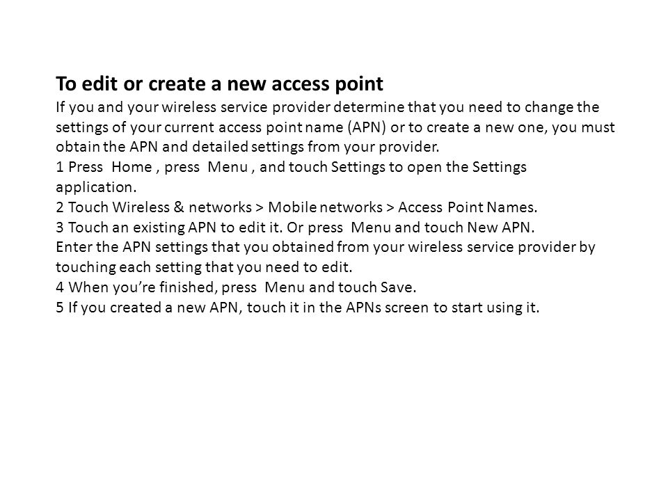 To edit or create a new access point