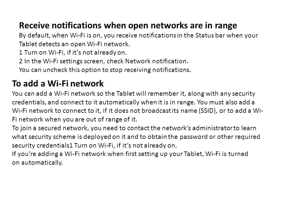 Receive notifications when open networks are in range