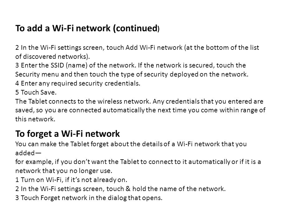 To add a Wi-Fi network (continued)