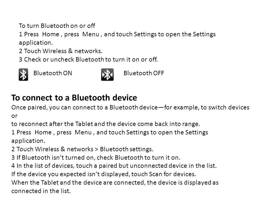 To connect to a Bluetooth device