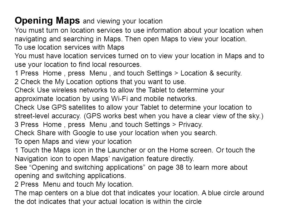 Opening Maps and viewing your location