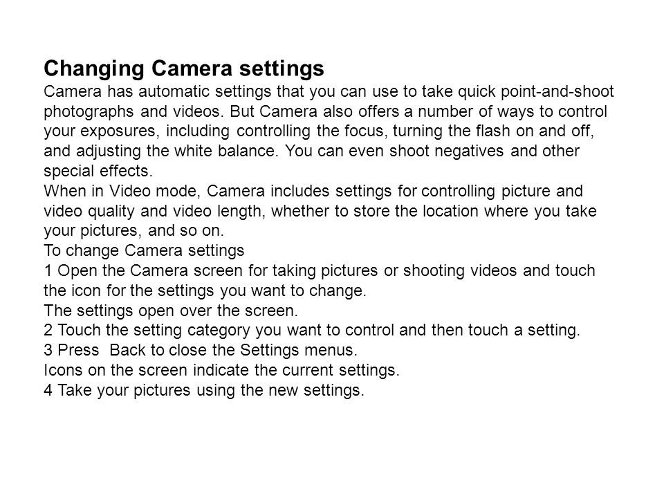 Changing Camera settings