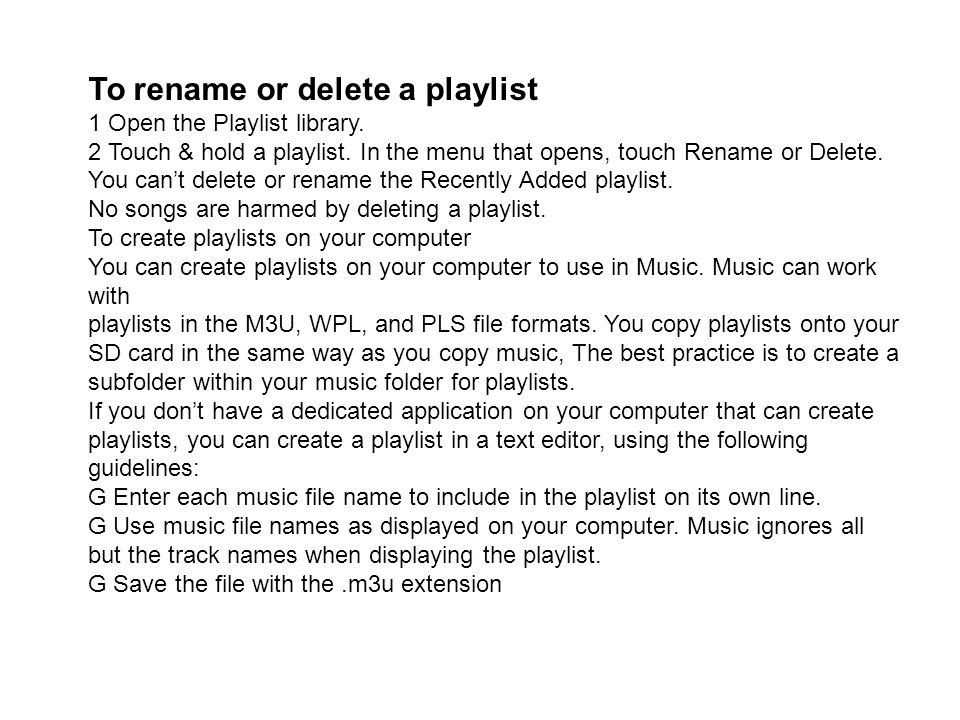 To rename or delete a playlist
