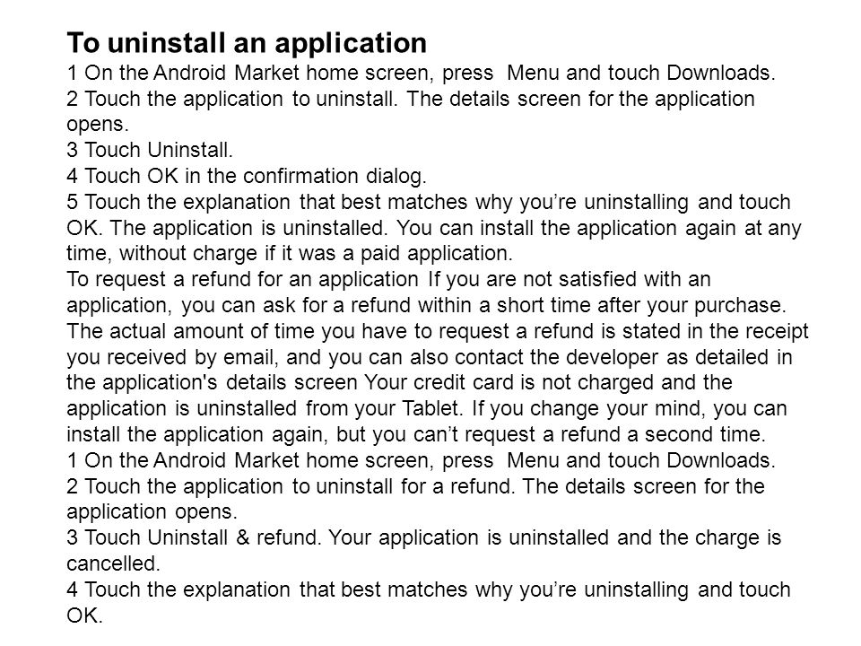 To uninstall an application