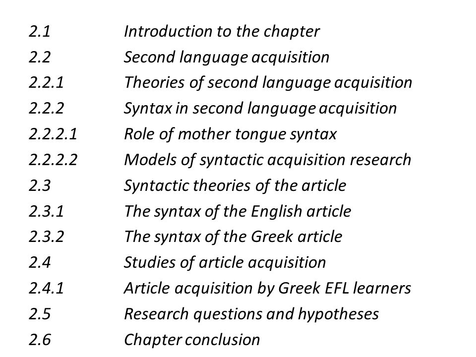 2. 1 Introduction to the chapter 2. 2 Second language acquisition 2. 2