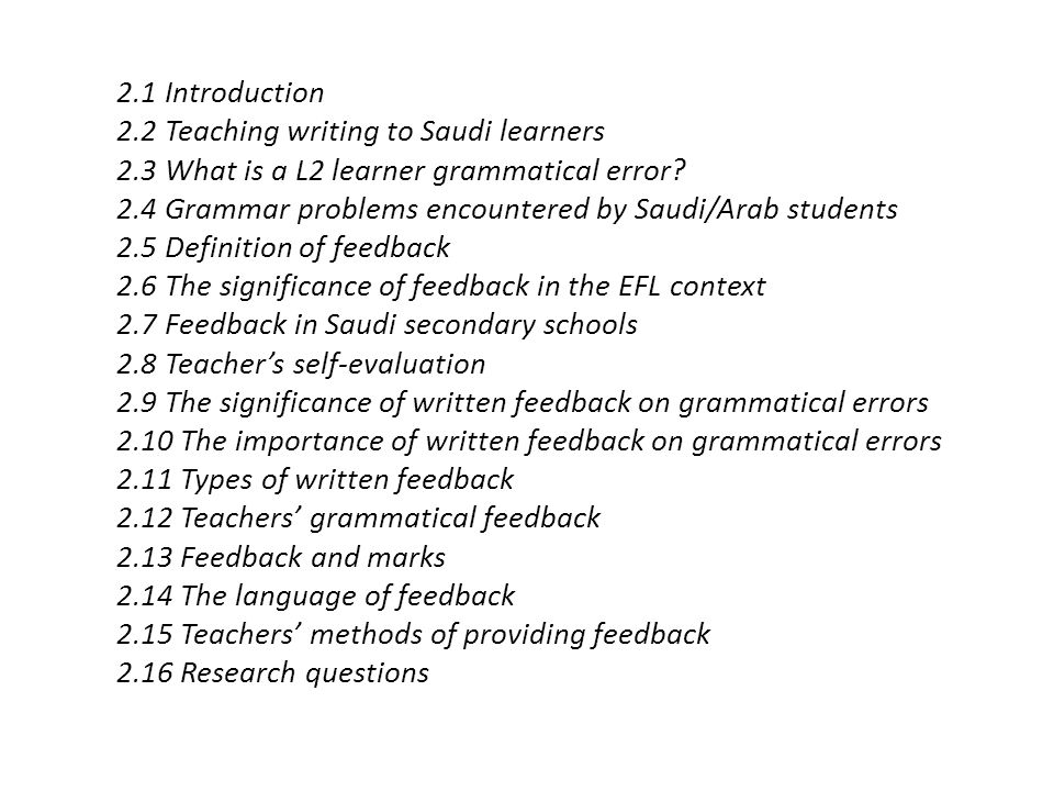 2.1 Introduction 2.2 Teaching writing to Saudi learners. 2.3 What is a L2 learner grammatical error