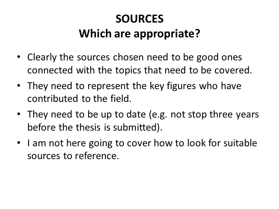 SOURCES Which are appropriate
