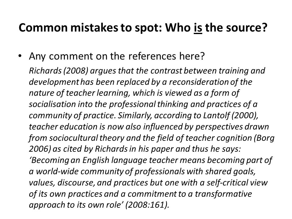 Common mistakes to spot: Who is the source