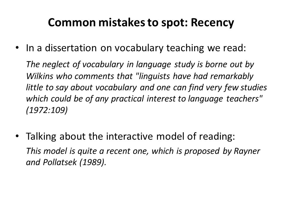 Common mistakes to spot: Recency