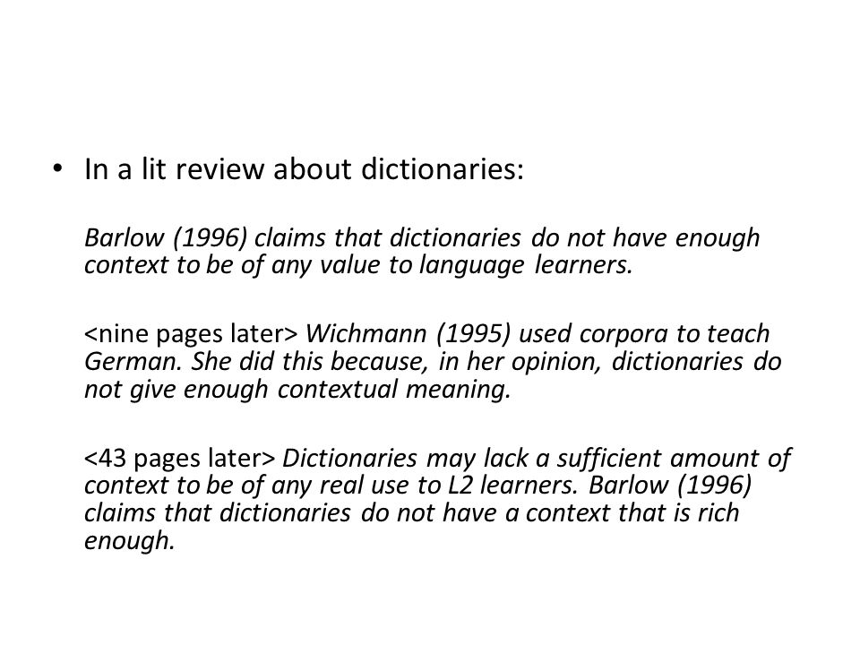 In a lit review about dictionaries:
