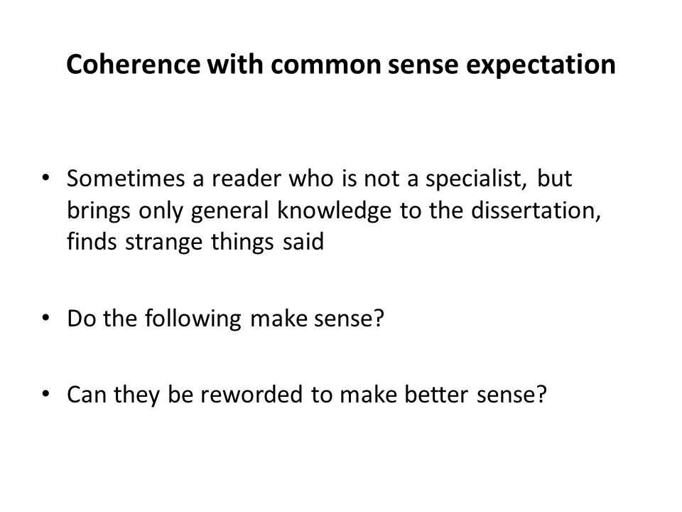 Coherence with common sense expectation